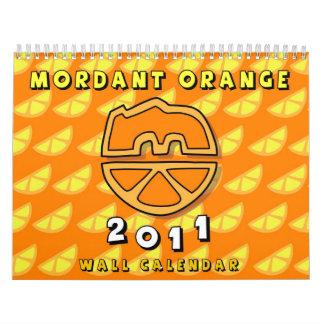 Mordant Orange 2011 - Wall Calendar