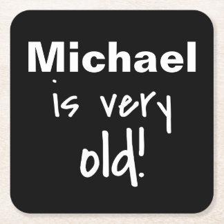 Mordaza muy vieja negra de la fiesta de cumpleaños posavasos personalizable cuadrado
