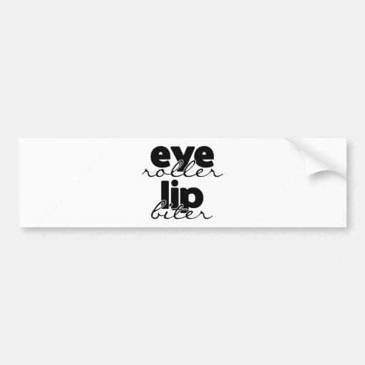 Mordedor del labio del rodillo del ojo etiqueta de parachoque
