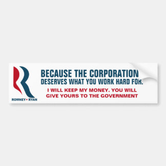 More Bailouts for Failing Corporations Car Bumper Sticker