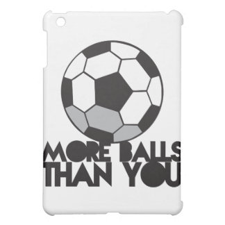 MORE BALLS than you soccer ball Case For The iPad Mini