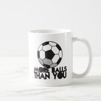 MORE BALLS than you soccer ball Coffee Mug