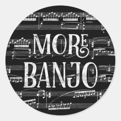 More Banjo Chalkboard - Black White Music Classic Round Sticker
