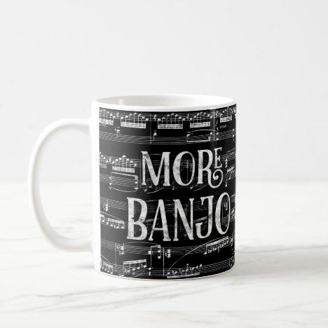 More Banjo Chalkboard - Black White Music Coffee Mug