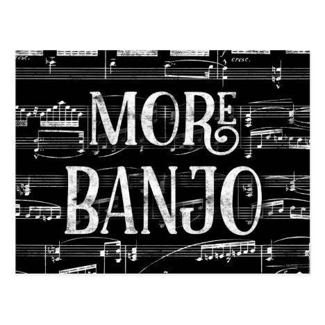 More Banjo Chalkboard - Black White Music Postcard