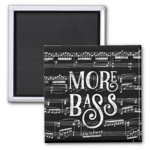 More Bass Chalkboard Black White Music Notes 2-inch Square Magnet
