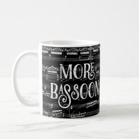 More Bassoon Chalkboard - Black White Music Coffee Mug