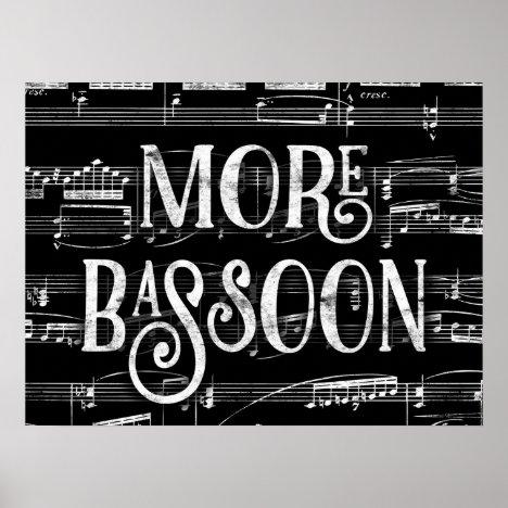 More Bassoon Chalkboard - Black White Music Poster