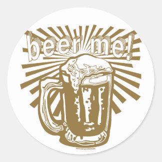 More Beer Me by Mudge Studios Round Sticker