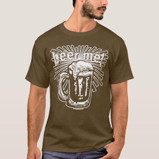 More Beer Me by Mudge Studios T-Shirt
