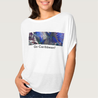 More Caribbean! T-Shirt
