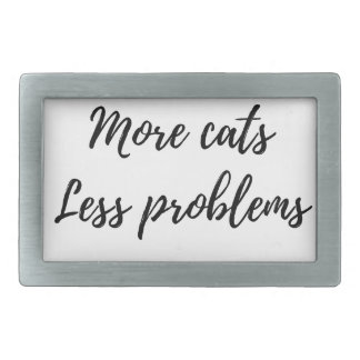 More Cats, Less Problems Belt Buckle