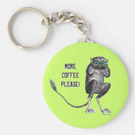 More Coffee Please! Keychain
