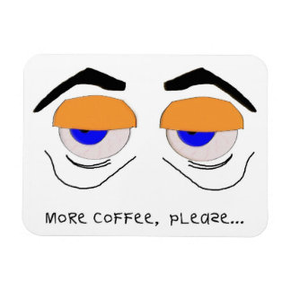 More Coffee, Please Magnet