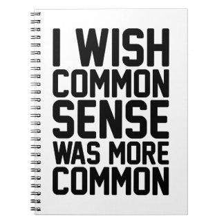 More Common Sense Notebook