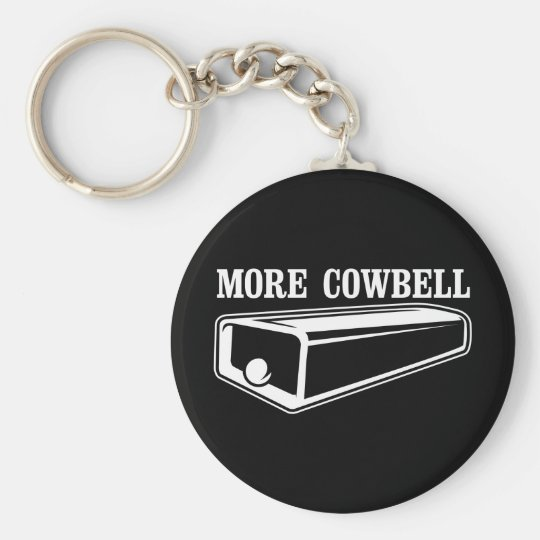 More Cowbell Keychain