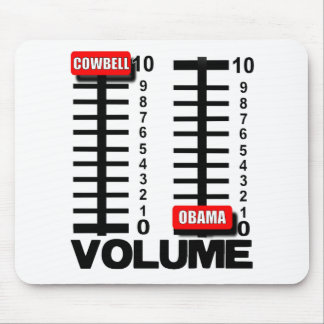 More Cowbell - Less Obama Mouse Pad