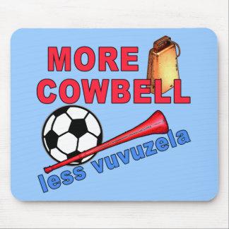 More Cowbell Less Vuvuzela Tshirts, Mugs Mouse Pad