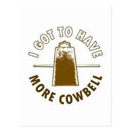 MORE COWBELL POSTCARD