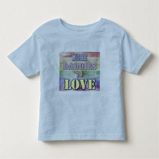 More Daddies to Love Toddler T-shirt