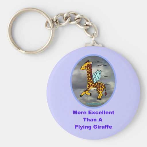 More Excellent Than A Flying Giraffe Keychain
