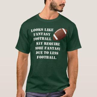 More Fantasy in Fantasy Football T-Shirt