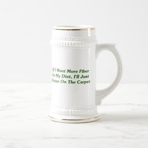 More Fiber In My Diet Mugs