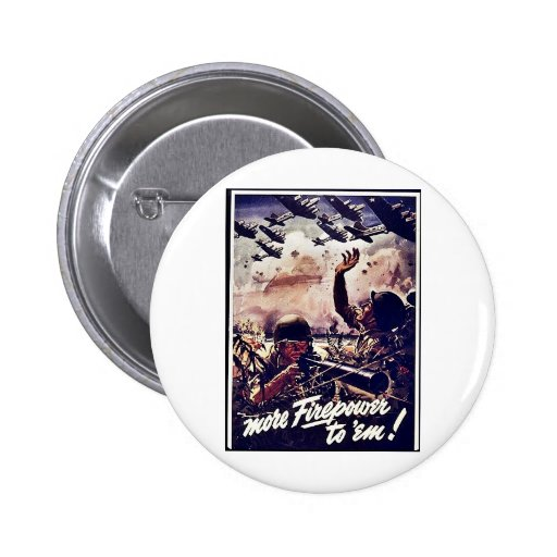 More Firepower To 'Em! 2 Inch Round Button