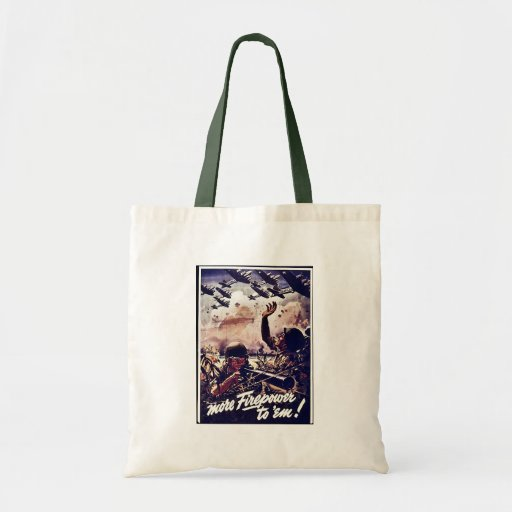 More Firepower To 'Em! Tote Bags