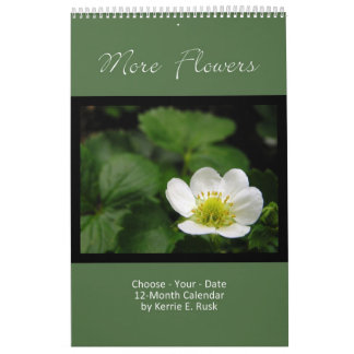 More Flowers - Choose-Your-Start-Date Single Page Wall Calendar