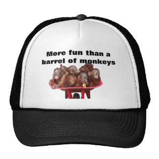 More Fun Than a Barrel of Monkeys Trucker Hat