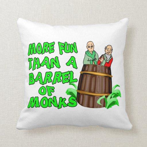 More Fun Than A Barrel Of Monks Throw Pillow