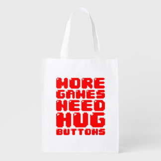 MORE GAMES NEED HUG BUTTONS GROCERY BAGS