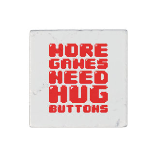 MORE GAMES NEED HUG BUTTONS STONE MAGNET