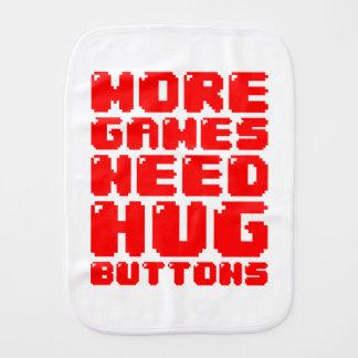 MORE GAMES NEED HUG BUTTONS BABY BURP CLOTH