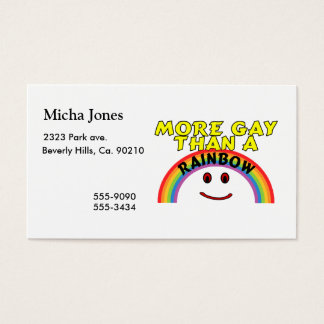 More Gay Than A Rainbow Business Card