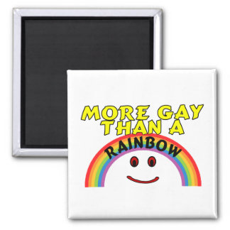 More Gay Than A Rainbow Magnet