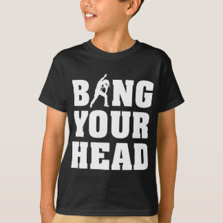 more headbanger fear for your head heavy metal fan T-Shirt