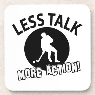 More Hockey  less talk Drink Coaster