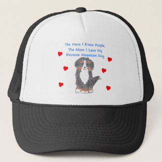 More I Know People Bernese Mountain Dog Trucker Hat