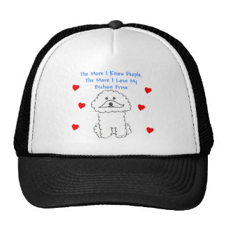 More I Know People Bichon Frise Trucker Hat