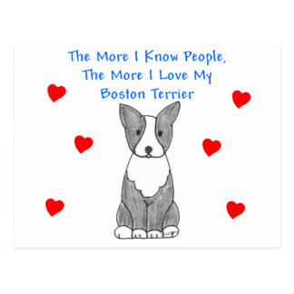 More I Know People Boston Terrier Postcard