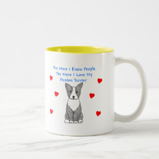 More I Know People Boston Terrier Two-Tone Coffee Mug