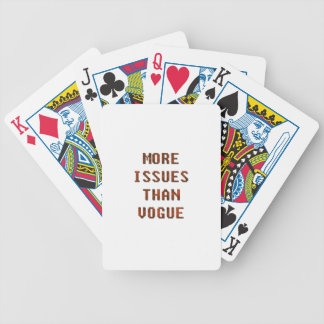 More issues than Vogue Bicycle Playing Cards