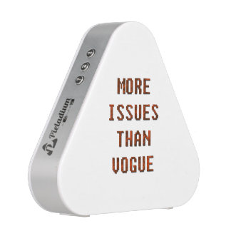 More issues than Vogue Speaker