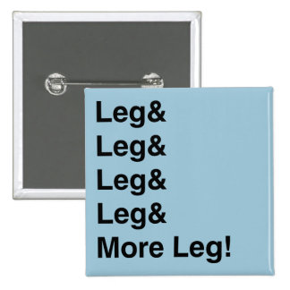 More Leg! Pins