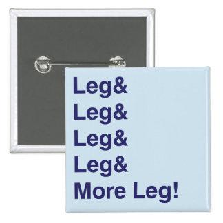 More Leg! Buttons