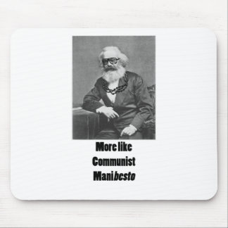 More Like ManiBESTO! Mouse Pad