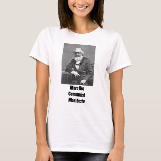 More Like ManiBESTO! T-Shirt