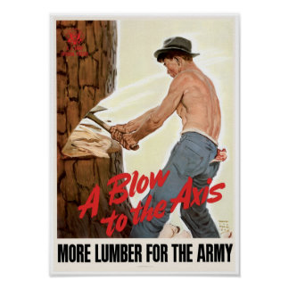 More Lumber for the Army Posters